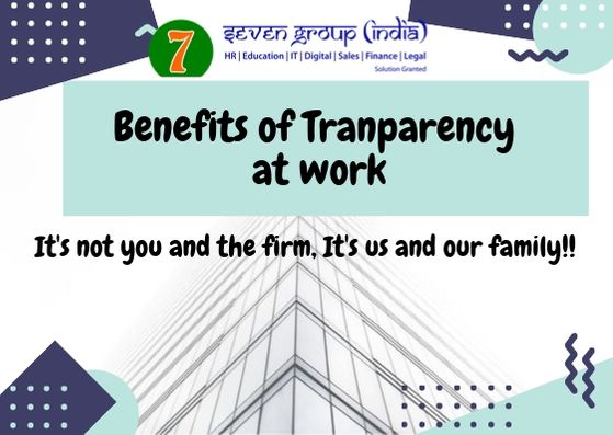 Benefits of transparency at work